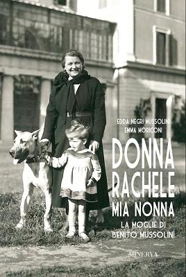 Donna Rachele Edda Negri Mussolini libro