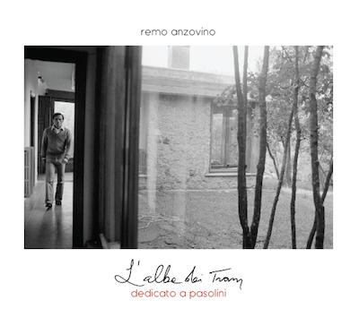 Copertina album L'Alba dei Tram - dedicato a pasolini