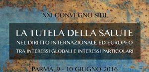 La tutela della salute nel diritto internazionale ed europeo tra interessi globali e interessi particolari
