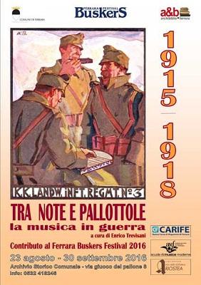 """""""Tra note e pallottole. La musica in guerra 1915-18"""""""