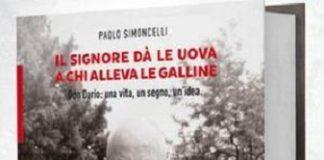 il_signore_da_le_uova_a_chi_alleva_le_galline_don_dario_una_vita_un_segno_un_idea_