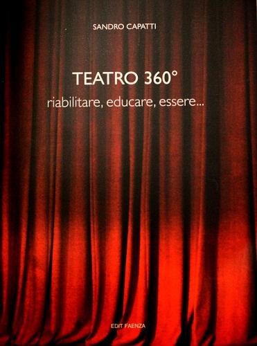 Teatro 360° riabilitare, educare, essere...
