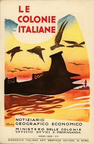 Le colonie italiane- Ministero delle Colonie- Roma- 1929. MOXA - Centro Doc. Memorie Coloniali- Biblioteca A. Spina