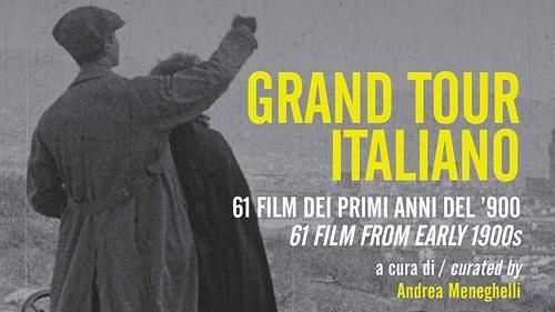 Grand Tour italiano. 61 film dei primi anni del '900