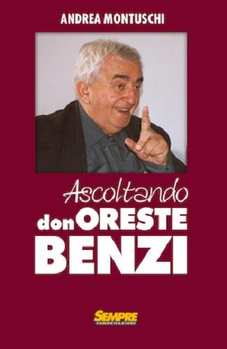 Ascoltando don Oreste Benzi