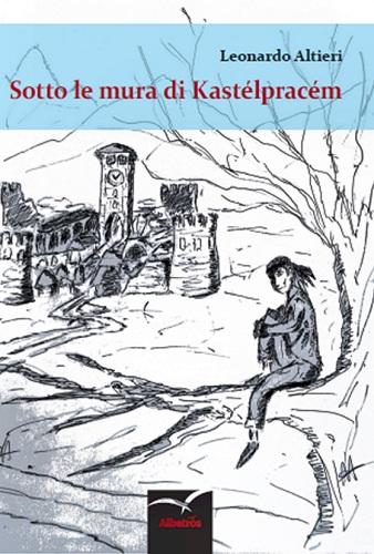 Sotto le mura di Kastèlpracèm