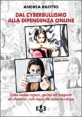 Dal cyberbullismo alla dipendenza online