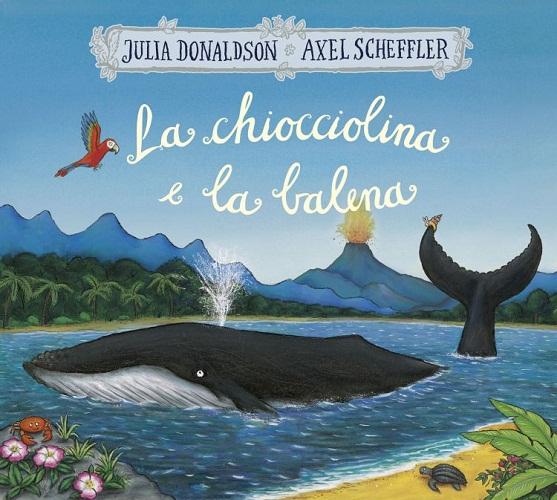 libro-la-chiocciolina-e-la-balena-dijuliadonaldson-illaxelscheffler