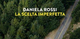 La scelta imperfetta-Daniela Rossi