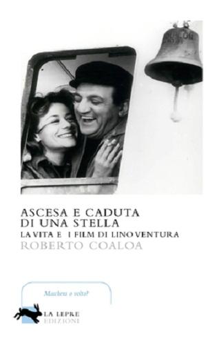 """""""Ascesa e caduta di una stella – La vita e i film di Lino Ventura"""" oggi la presentazione"""